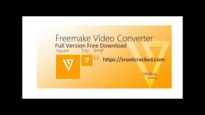 free freemake video converter activation key